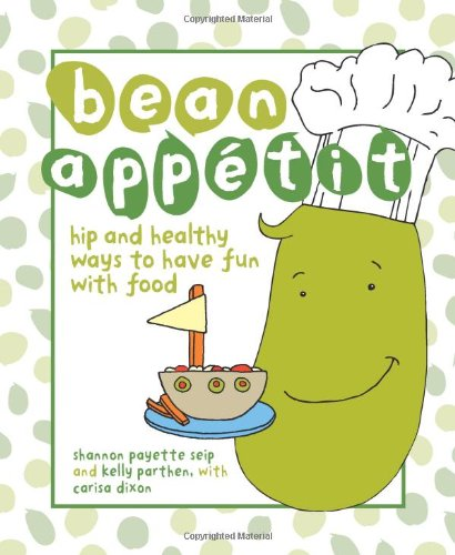 9780740785177: Bean Appetit: Hip and Healthy Ways to Happy Tummies
