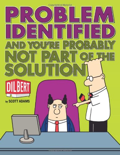 9780740785344: Problem Identified: And You're Probably Not Part of the Solution (Dilbert)