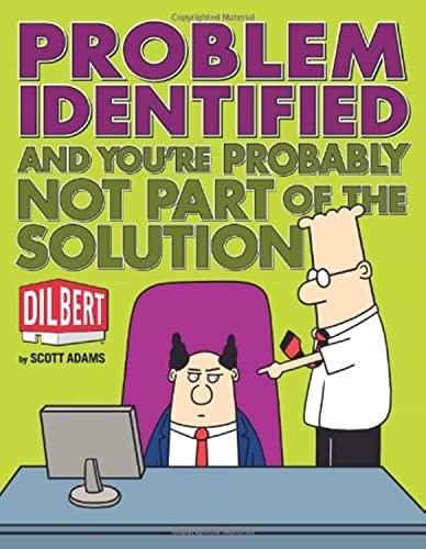 9780740785344: DILBERT PROBLEM IDENTIFIED