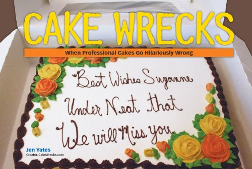 9780740785375: Cake Wrecks: When Professional Cakes Go Hilariously Wrong