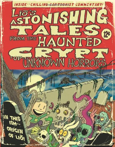 9780740785412: Lio's Astonishing Tales: From the Haunted Crypt of Unknown Horrors