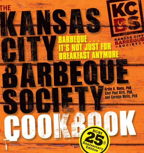 9780740790102: The Kansas City Barbeque Society Cookbook: 25th Anniversary Edition