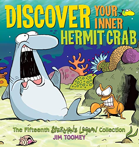 Discover Your Inner Hermit Crab: The Fifteenth Shermans Lagoon Collection (Sherman's Lagoon Collections) (9780740791109) by Jim Toomey