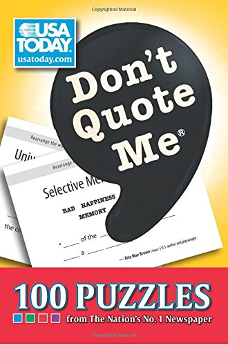 9780740791192: Don't Quote Me: 100 Puzzles from The Nation's No. 1 Newspaper (USA Today Puzzles)