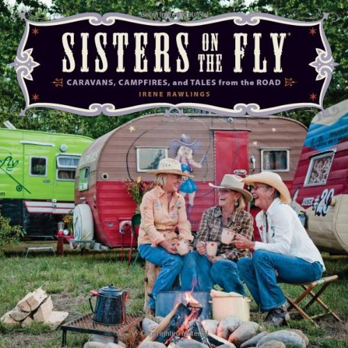 9780740791314: Sisters on the Fly: Caravans, Campfires, and Tales from the Road