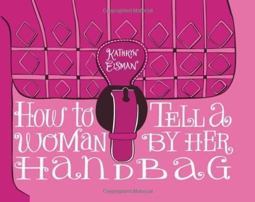 9780740791338: How to Tell a Woman by Her Handbag
