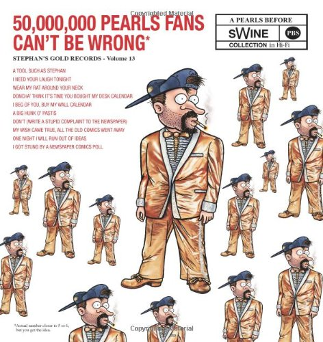 9780740791413: 50,000,000 Pearls Fans Can't Be Wrong (Pearls Before Swine Collection)