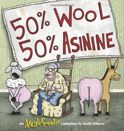 9780740791543: 50% Wool, 50% Asinine: An Argyle Sweater Collection