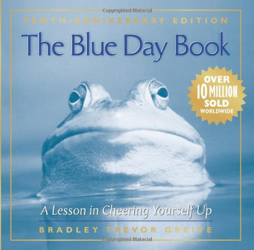 9780740791871: The Blue Day Book: A Lesson in Cheering Yourself Up