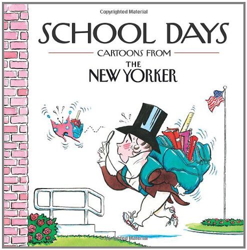 9780740792021: School Days: Cartoons from the New Yorker