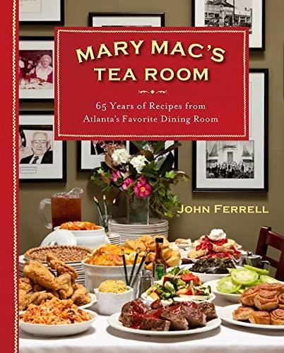 9780740793387: Mary Mac's Tea Room: 70 Years of Recipes from Atlanta's Favorite Dining Room