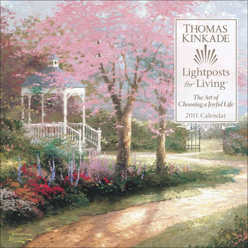 Thomas Kinkade Lightposts for Living: 2011 Wall Calendar (0740795384) by Thomas Kinkade