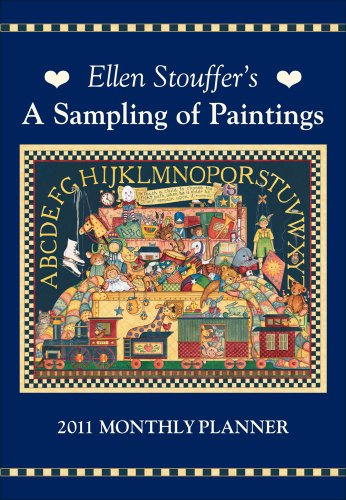 9780740796494: Ellen Stouffer A Sampling of Paintings: 2011 Monthly Planner Calendar
