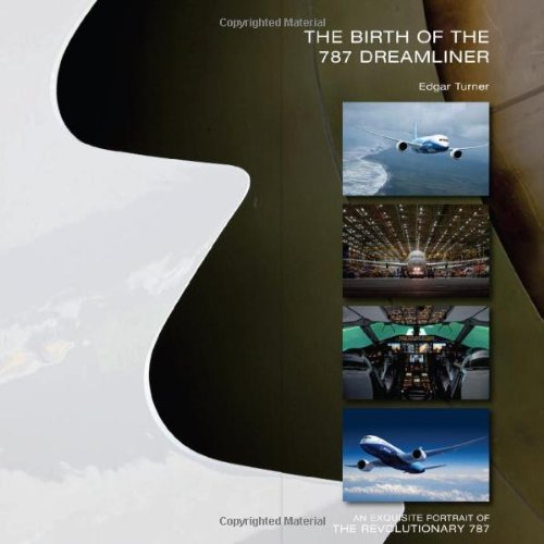 9780740796678: The Birth of the 787 Dreamliner