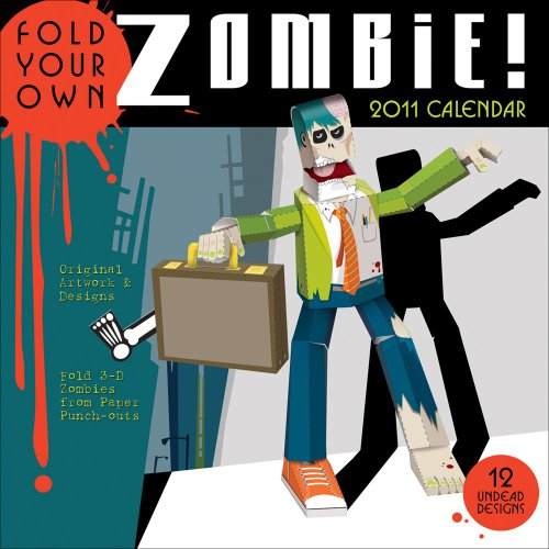 Fold-Your-Own Zombie: 2011 Wall Calendar: Accord Publishing