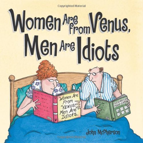 9780740797392: Women Are from Venus, Men Are Idiots