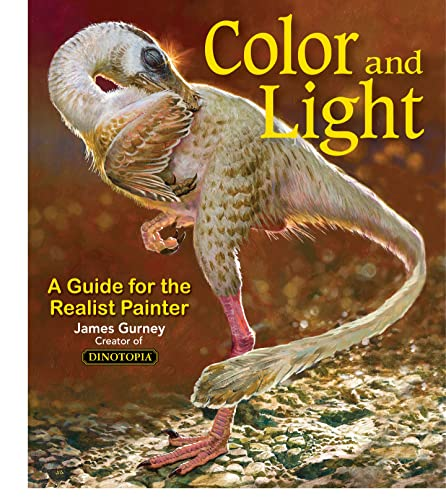 9780740797712: Colour and Light: A Guide for the Realist Painter (James Gurney Art)