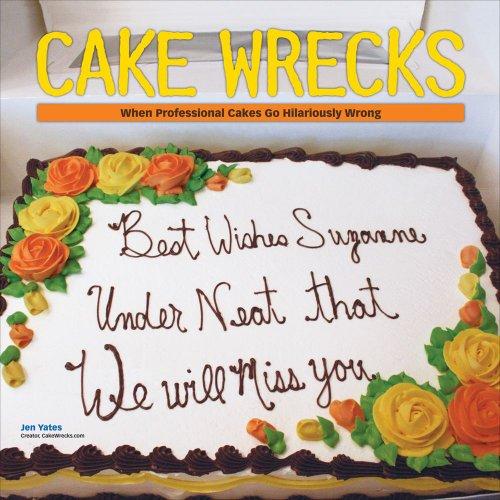 9780740798078: Cake Wrecks: 2011 Mini Wall Calendar