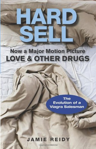 9780740799136: Hard Sell: Now a Major Motion Picture Love and Other Drugs