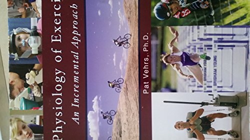 9780740930782: Physiology of Exercise: An Incremental Approach