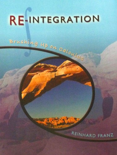 9780740931352: Re-integration: Brushing up on Calculus
