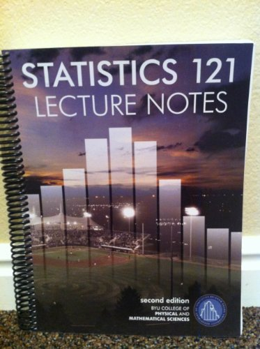 9780740932472: Statistics 121 Lecture Notes 2nd Edition