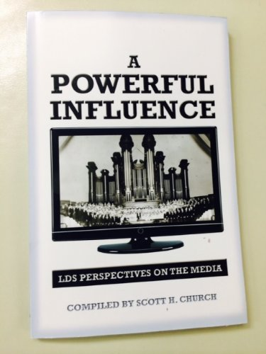 9780740932823: A Powerful Influence: LDS Perspectives on the Media