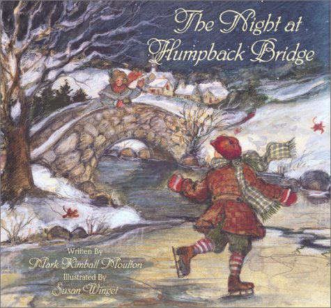 The Night at Humpback Bridge (0741208237) by Mark Kimball Moulton