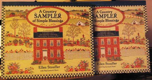 9780741208262: A Country Sampler of Simple Blessings: A Collection of Homespun Stories and Paintings Celebrating the Everyday Moments of Life