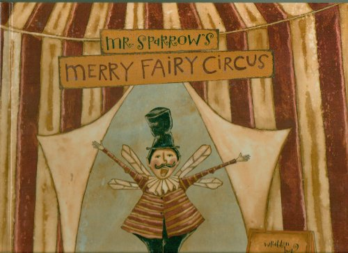 Mr. Sparrow's Merry Fairy Circus