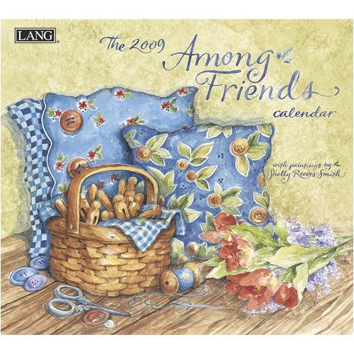 9780741226327: Among Friends 2009 Wall Calendar