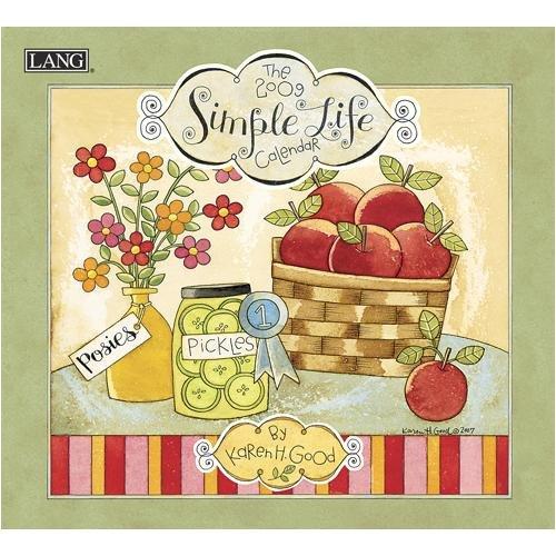 Simple Life 2009 Wall Calendar: Lang Holdings