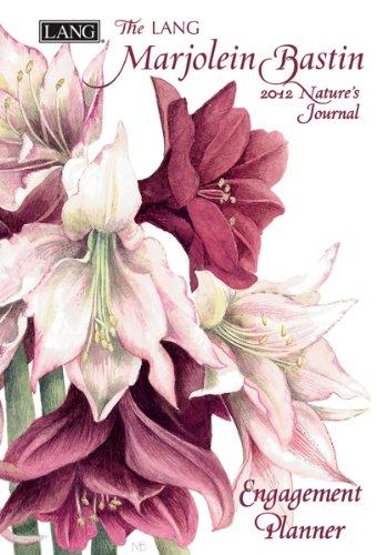 9780741239570: 2012 Marjolein Bastin Nature's Journal Engagement Planner