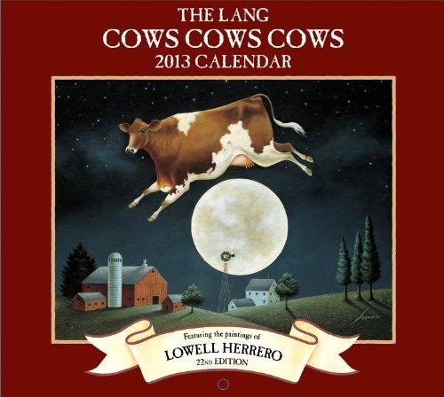 The Lang Cows Cows Cows 2013 Wall Calendar