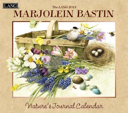 9780741242204: Perfect Timing - Lang 2013 Marjolein Bastin Nature's Journal Wall Calendar (1001591)