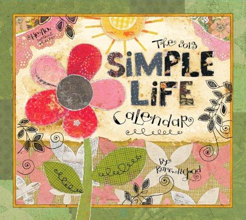 9780741242327: Simple Life 2013 Calendar