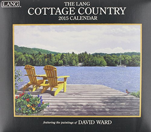 9780741247414: Lang January to December, 13.375 x 24 Inches, Perfect Timing Cottage Country 2015 Wall Calendar by David Ward (1001793)