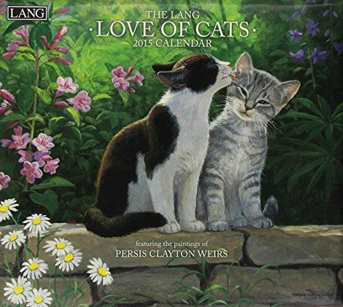 9780741247728: Love of Cats 2015 Calendar: Includes Bonus Downloads