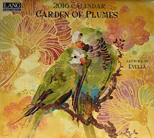 9780741249937: Lang Garden of Plumes 2016 Calendar