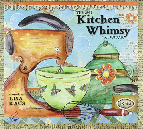 9780741249968: Kitchen Whimsy 2016 Calendar