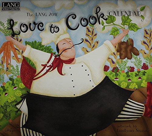9780741251251: Love to Cook 2016 Calendar