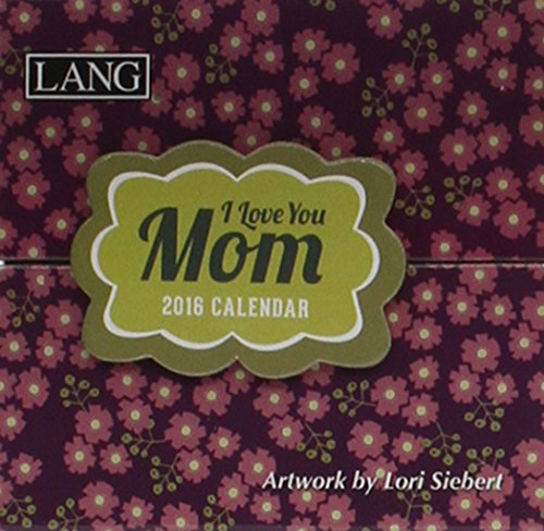 9780741253644: I Love You Mom 2016 Calendar: Daily Thoughts & Inspiration