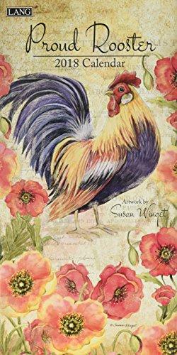 Proud Rooster 2018 Calendar: Lang Graphic Ltd