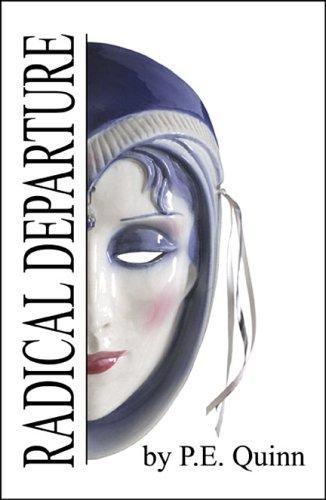 Radical Departure: Quinn, P.E.