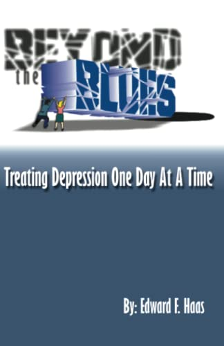 9780741400864: Beyond the Blues:Treating Depression One Day at a Time