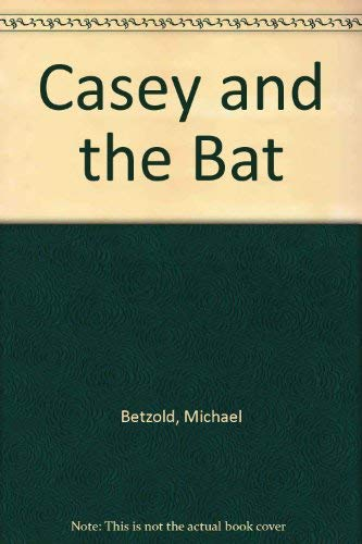 Casey and the Bat