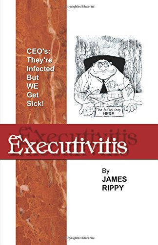 9780741402448: Executivitis