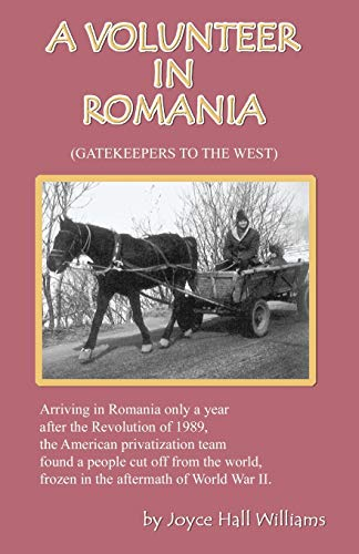 A Volunteer in Romania: Joyce Hall Williams