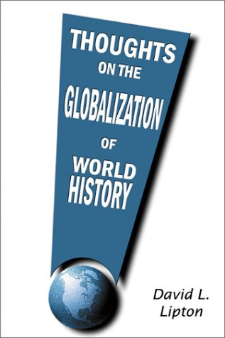 9780741403063: Thoughts on the Globalization of World History