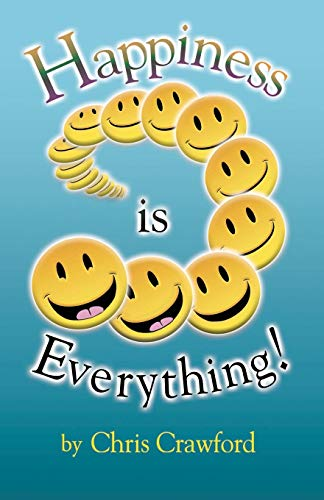 9780741404206: Happiness is Everything!